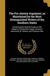 PRO-SLAVERY ARGUMENT AS MAINTA
