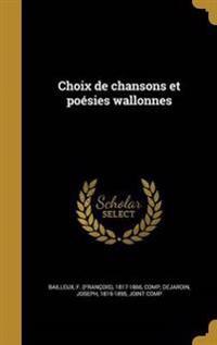 FRE-CHOIX DE CHANSONS ET POESI
