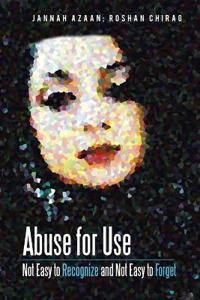 Abuse for Use: Not Easy to Recognize and Not Easy to Forget