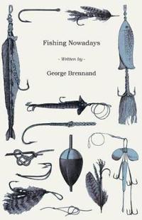 Fishing Nowadays