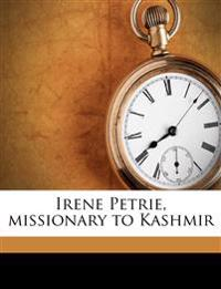 Irene Petrie, Missionary to Kashmir