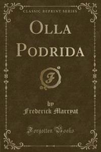 Olla Podrida (Classic Reprint)