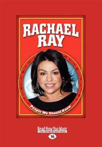 Rachael Ray (People We Should Know) (Large Print 16pt)