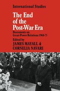 The End of the Post-war Era