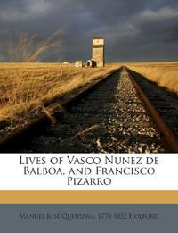 Lives of Vasco Nunez de Balboa, and Francisco Pizarro