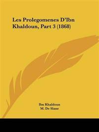 Les Prolegomenes D'ibn Khaldoun