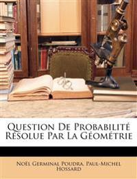 Question De Probabilité Résolue Par La Géométrie