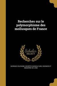 FRE-RECHERCHES SUR LE POLYMORP