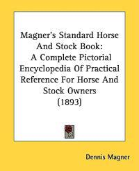 Magner's Standard Horse And Stock Book