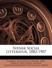 Svensk Social Litteratur, 1882-1907