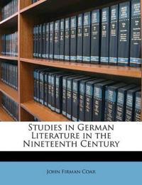 Studies in German Literature in the Nineteenth Century