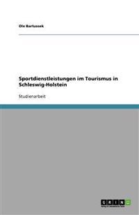 Sportdienstleistungen Im Tourismus in Schleswig-Holstein