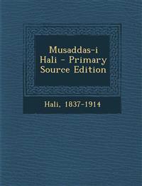 Musaddas-i Hali - Primary Source Edition