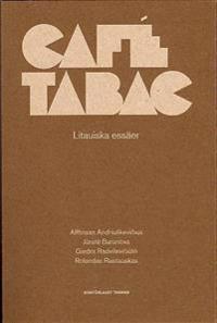 Café Tabac : litauiska essäer
