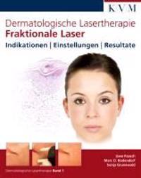 Dermatologische Lasertherapie 1: Fraktionale Laser