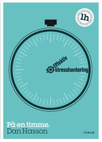 Effektiv stresshantering: på en timme