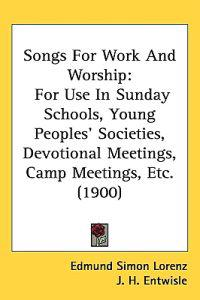 Songs for Work and Worship