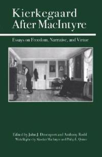 Kierkegaard After MacIntyre