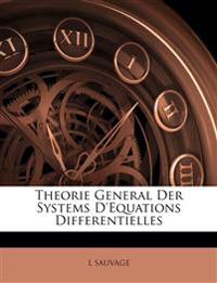 Theorie General Der  Systems D'Equations Differentielles