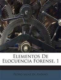 Elementos De Elocuencia Forense, 1