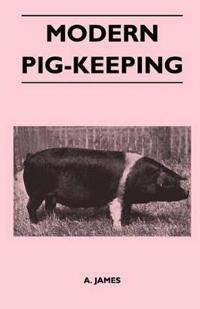 Modern Pig-Keeping