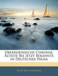 Oberrheinische Chronik: Älteste Bis Jetzt Bekannte in Deutscher Prosa
