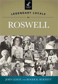 Legendary Locals of Roswell