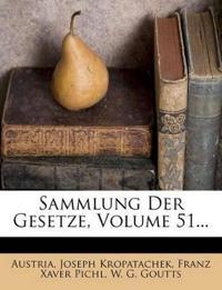 Sammlung Der Gesetze, Volume 51...