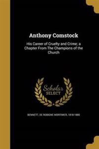 ANTHONY COMSTOCK