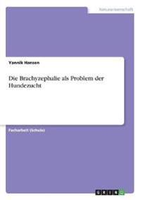 Die Brachyzephalie als Problem der Hundezucht