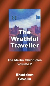 Image result for Rhuddem Gwelin: The Wrathful Traveller.