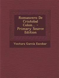 Romancero De Cristobal Colon... - Primary Source Edition