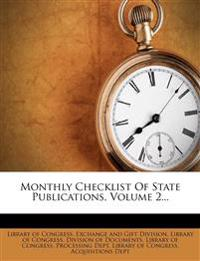 Monthly Checklist Of State Publications, Volume 2...