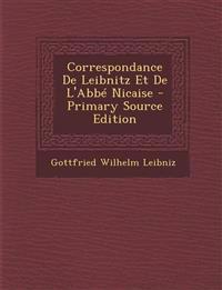 Correspondance De Leibnitz Et De L'Abbé Nicaise