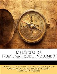 M Langes de Numismatique ..., Volume 3