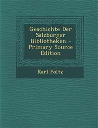 Geschichte Der Salzburger Bibliotheken - Primary Source Edition