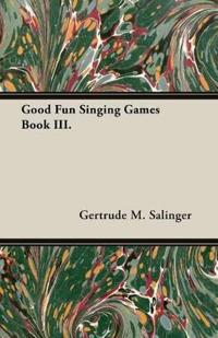 Good Fun Singing Games