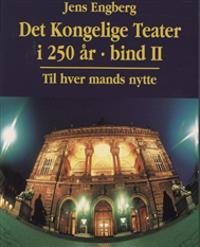 Det Kongelige Teater i 250 år