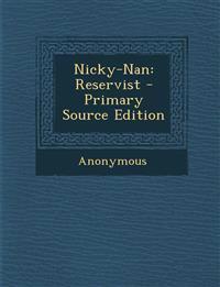 Nicky-Nan: Reservist