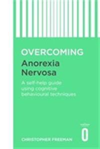Overcoming anorexia nervosa