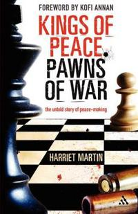 Kings of Peace, Pawns of War