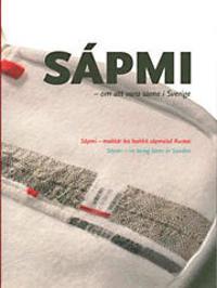 Sápmi : om att vara same i Sverige