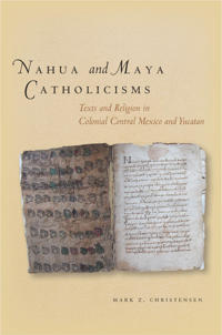 Nahua and Maya Catholicisms