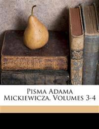 Pisma Adama Mickiewicza, Volumes 3-4