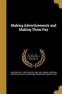 MAKING ADVERTISEMENTS & MAKING