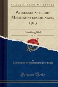 Wissenschaftliche Meeresunterschungen, 1913, Vol. 15