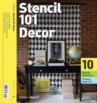 Stencil 101 D Cor: Customize Walls, Floors, and Furniture with Oversized Stencil Art