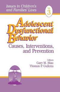 Adolescent Dysfunctional Behavior