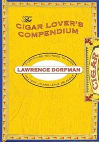 The Cigar Lover's Compendium