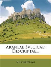 Araneae Svecicae: Descriptae...